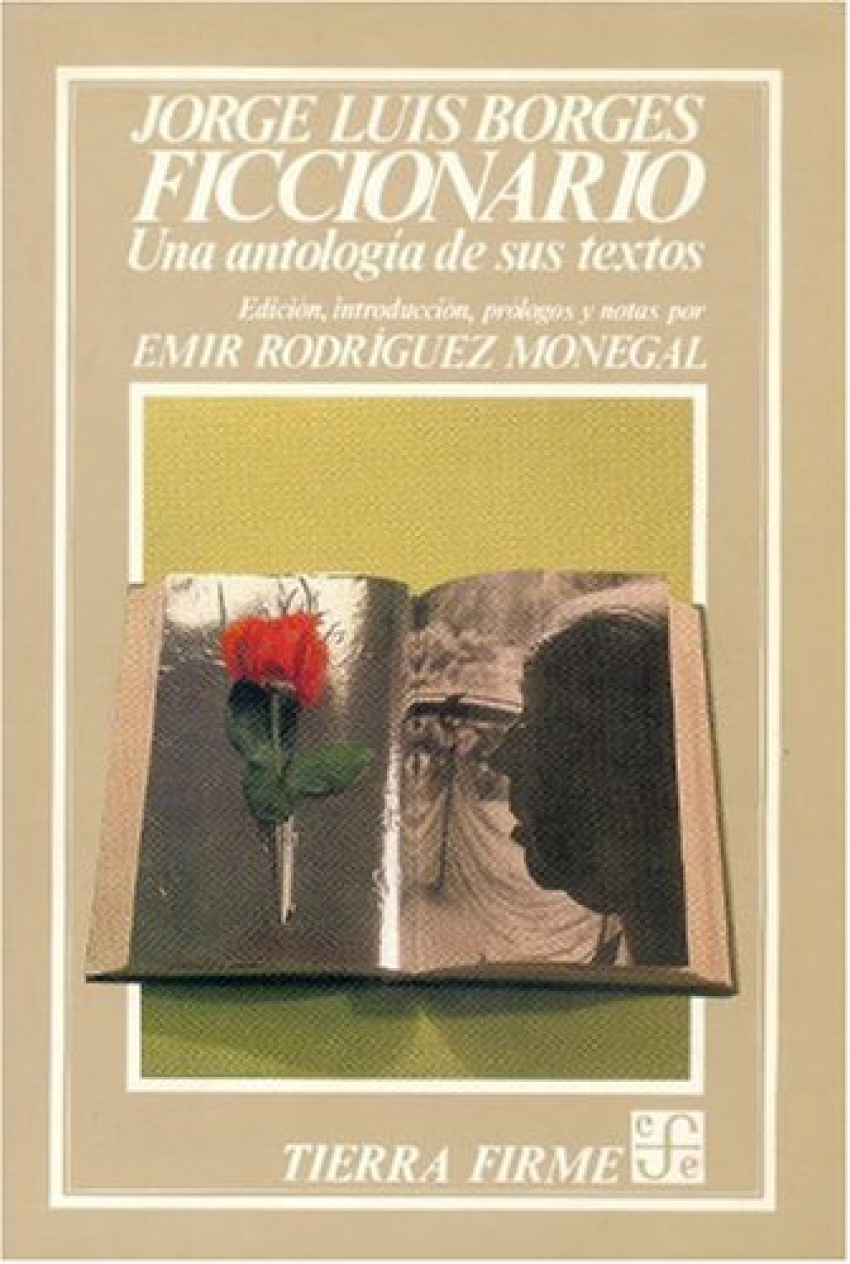 Ficcionario:una antologia de sus textos