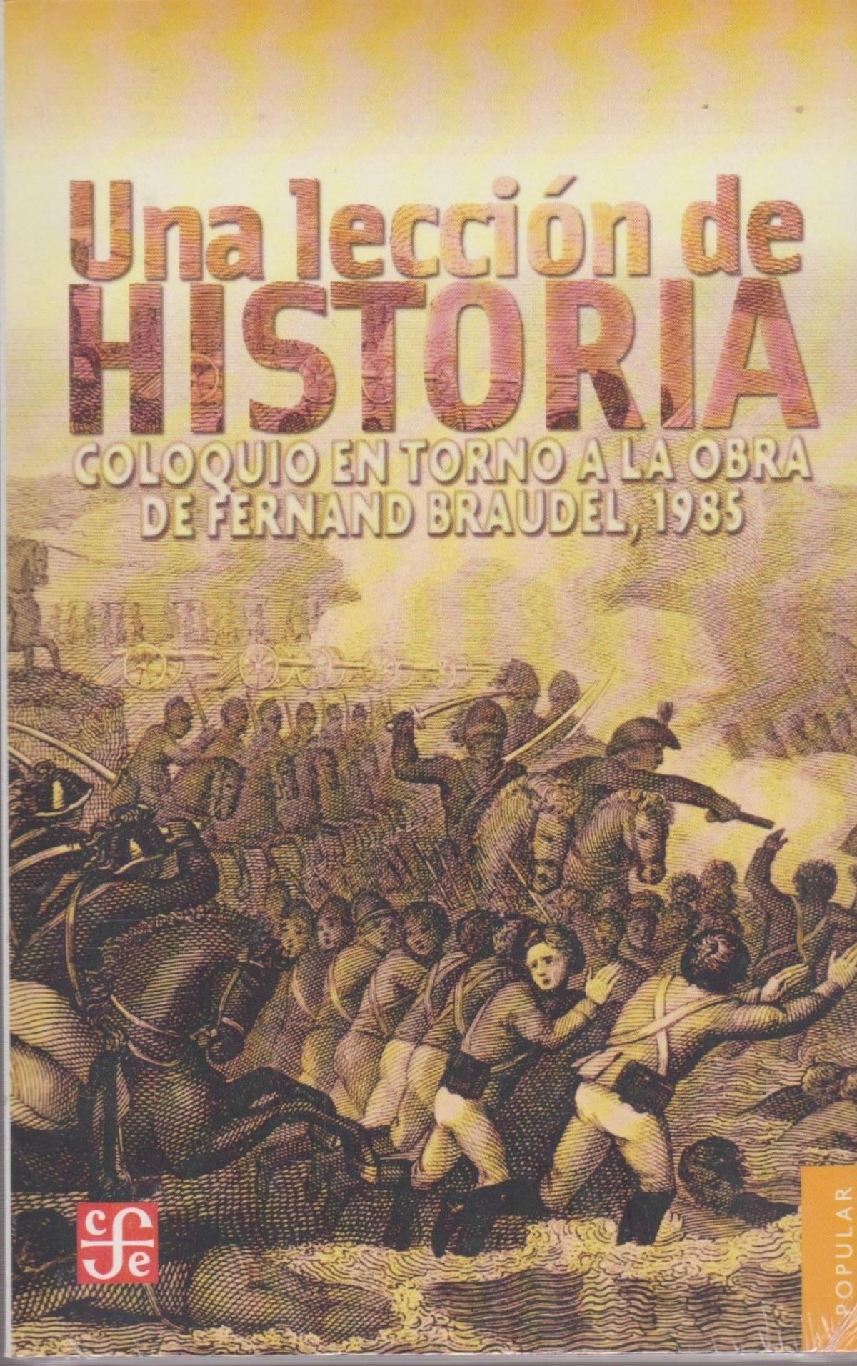 Una lección de historia de Fernand Braudel