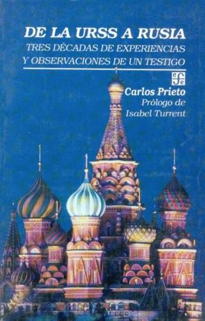 De la URSS a Rusia : tres décadas de experiencias y observaciones de un testigo