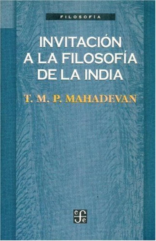 Invitación a la filosofía de la India