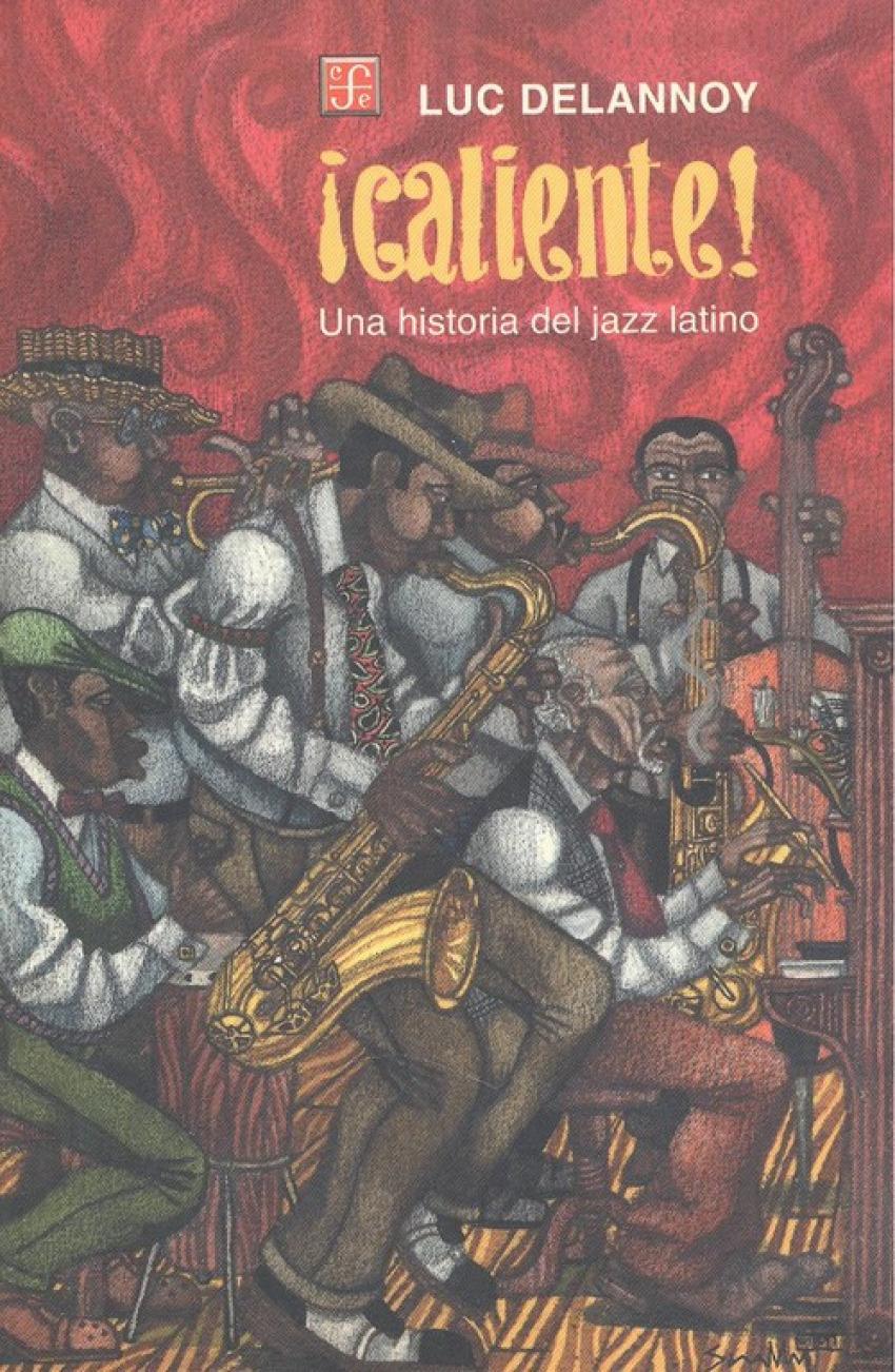 íCaliente! Una historia del jazz latino