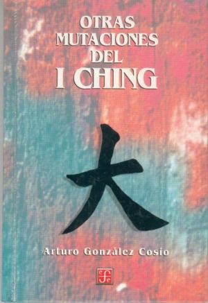 Otras mutaciones del I Ching