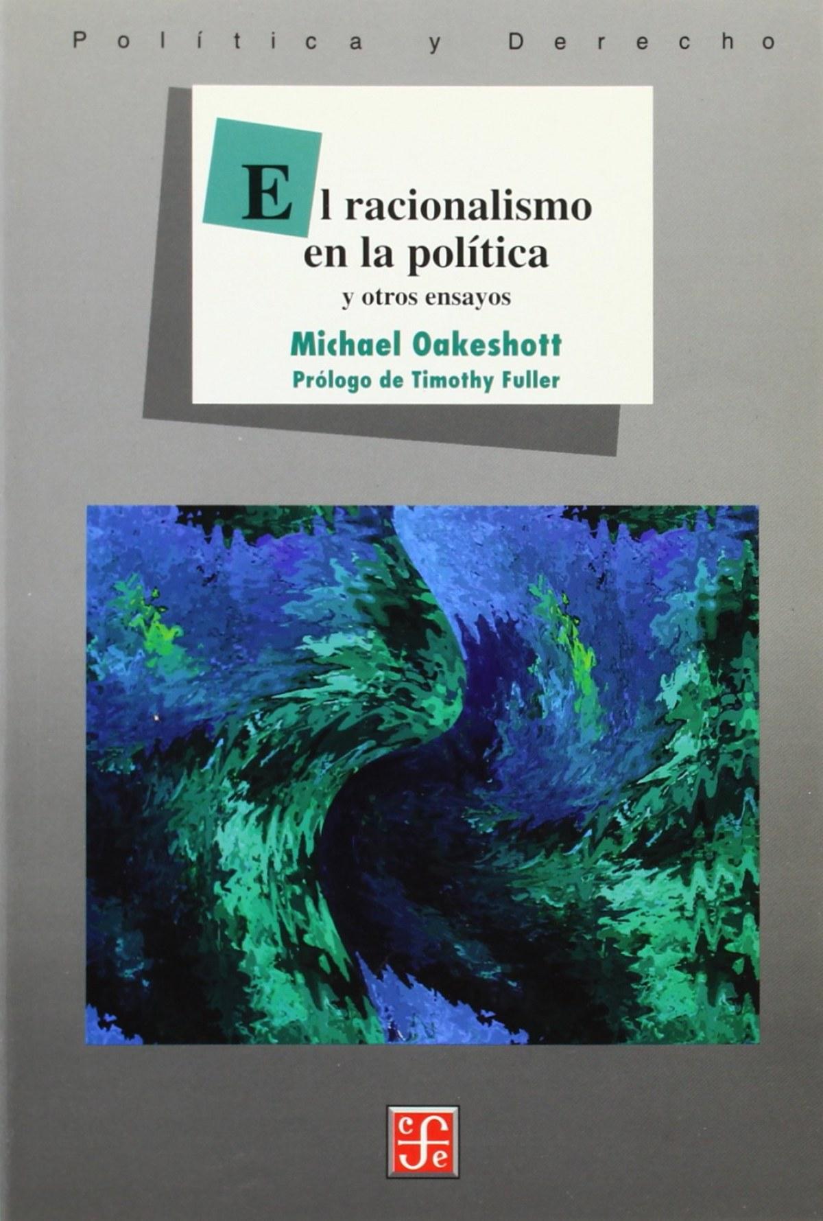 El racionalismo en la política y otros ensayos
