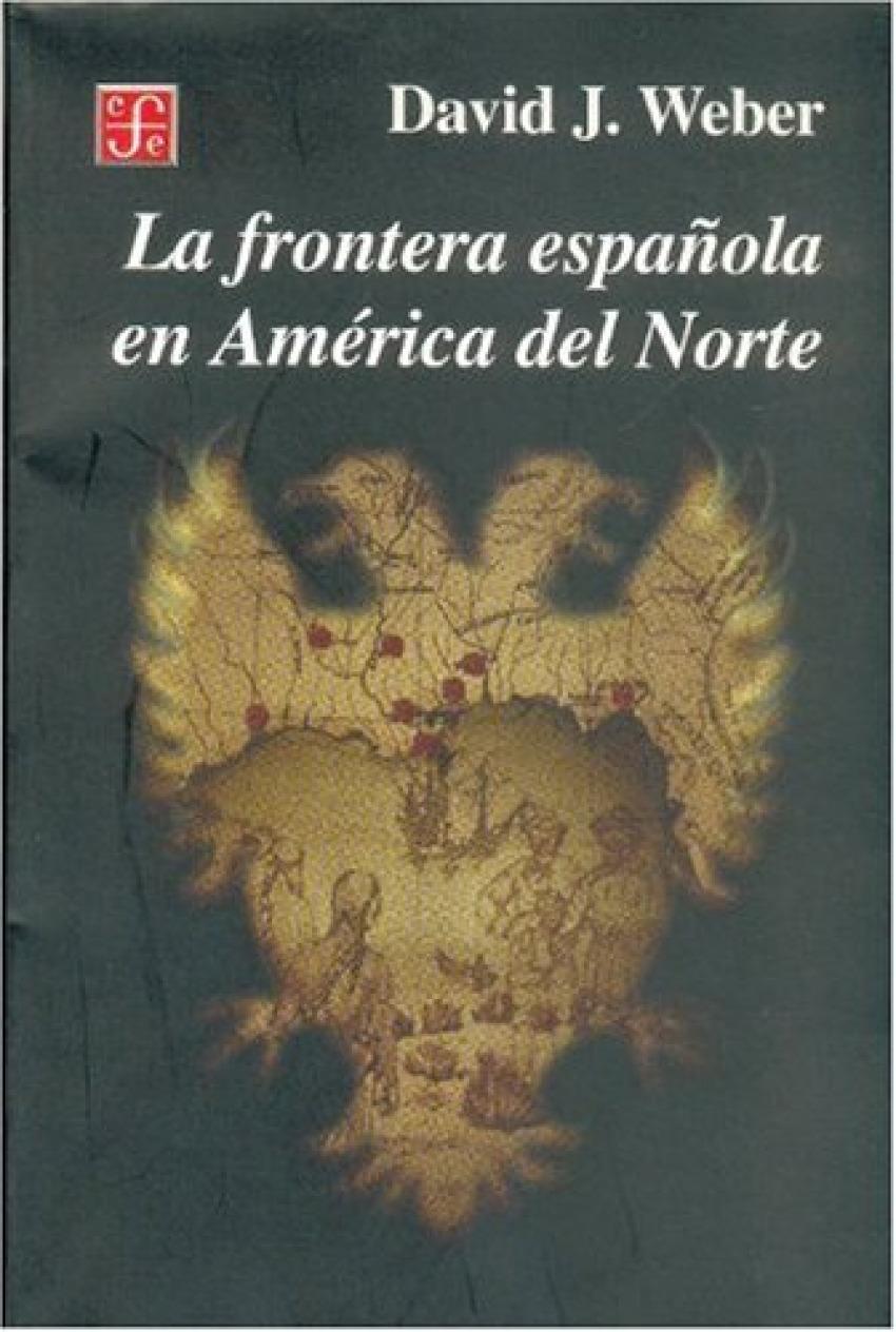 La frontera española en América del Norte
