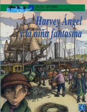 Harvey Angel y la niña fantasma