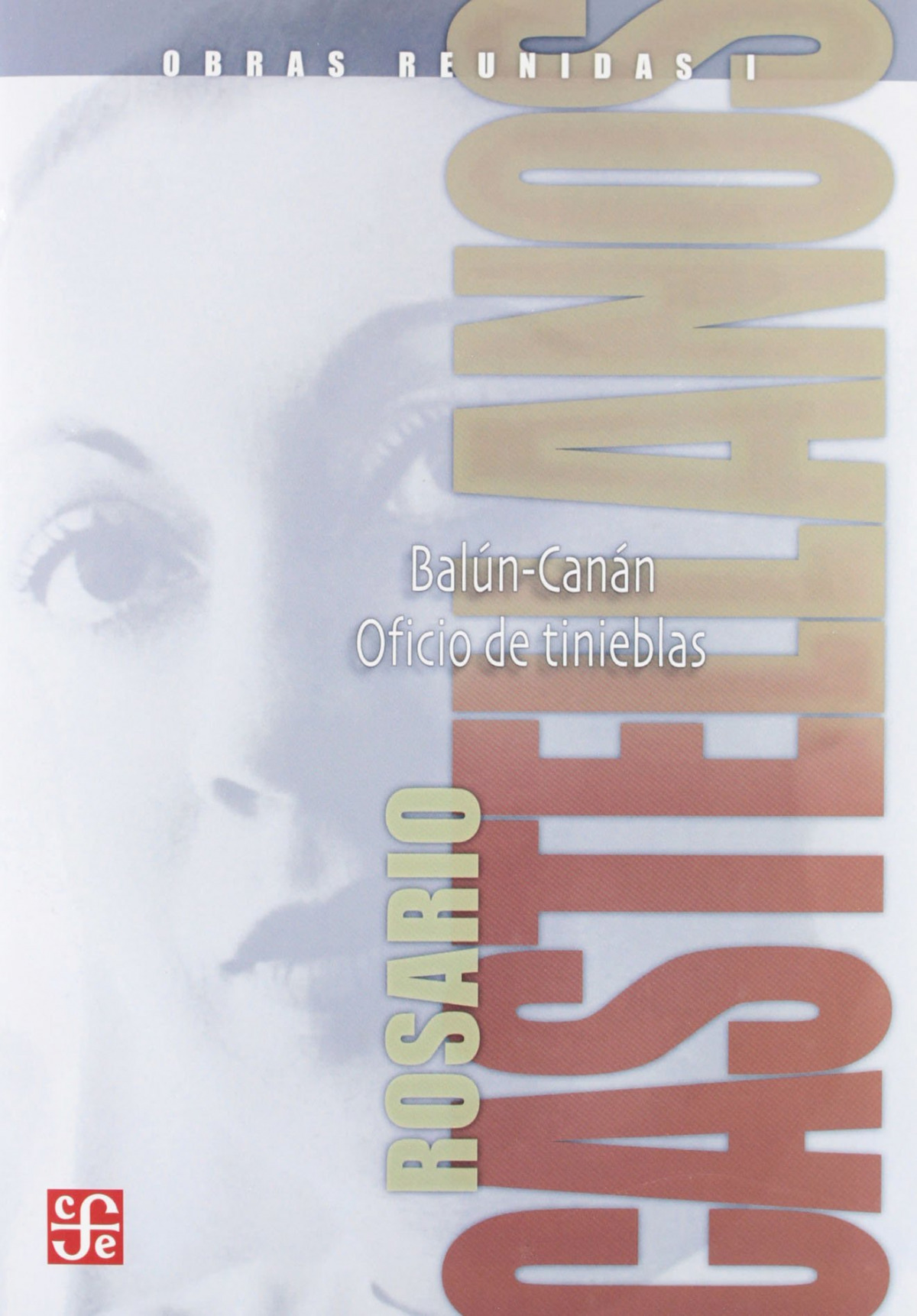 Obras reunidas, I : Novelas