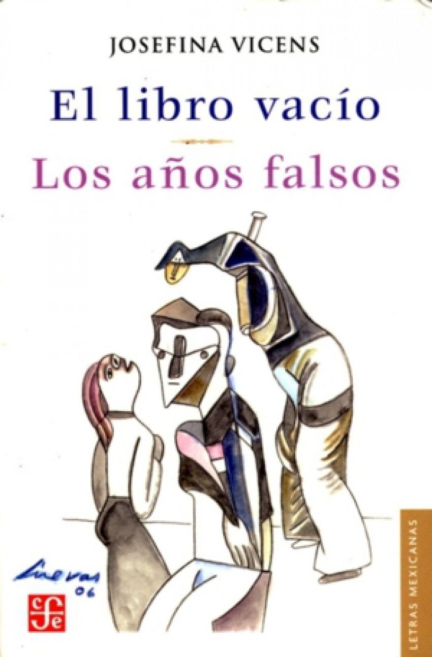 El libro vacío : Los años falsos