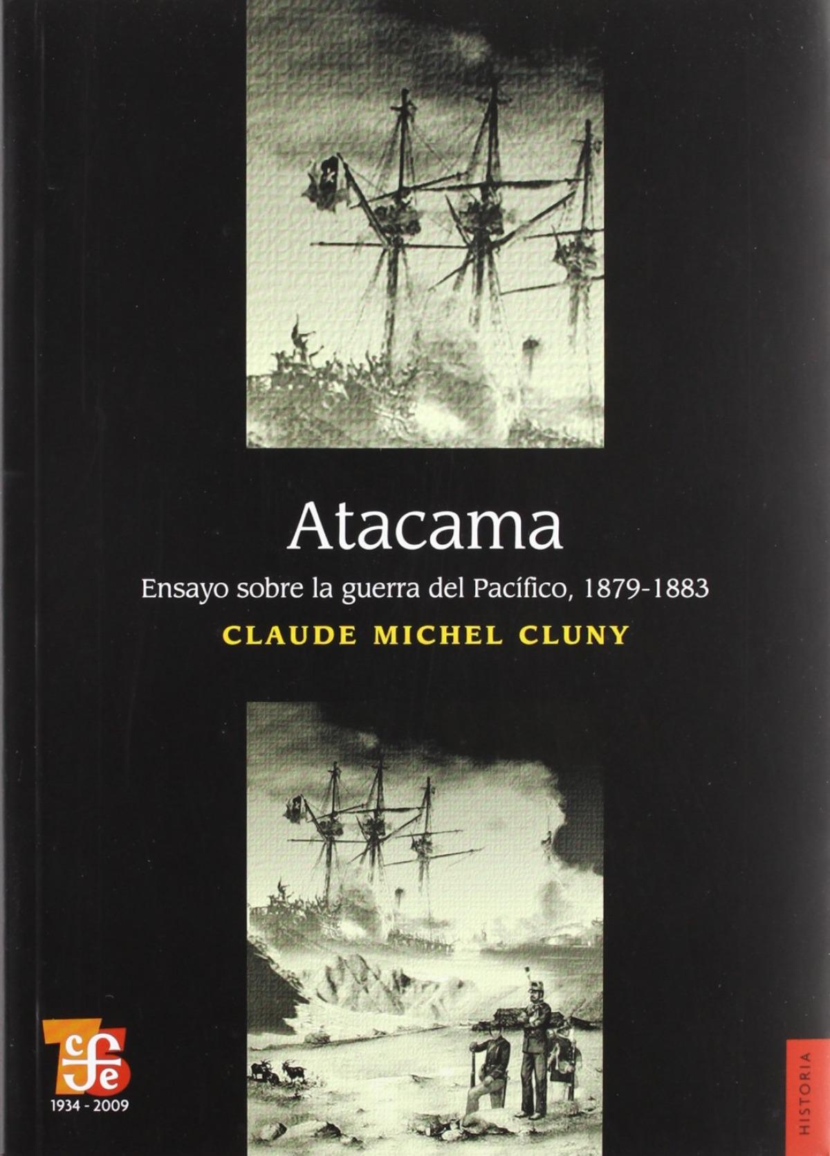 Atacama : Ensayo sobre la Guerra del Pacífico, 1879-1883