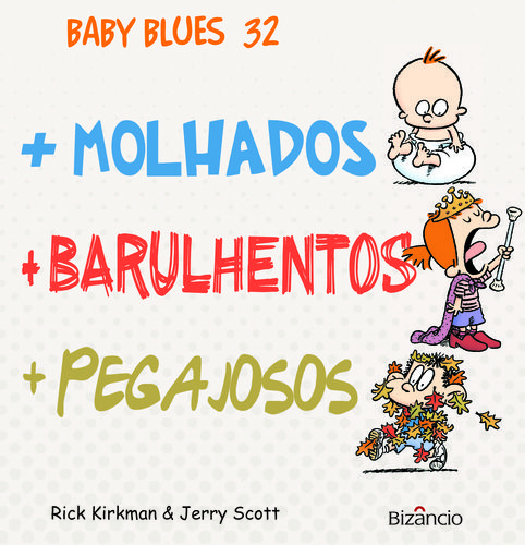 Baby Blues 32 +Molhados