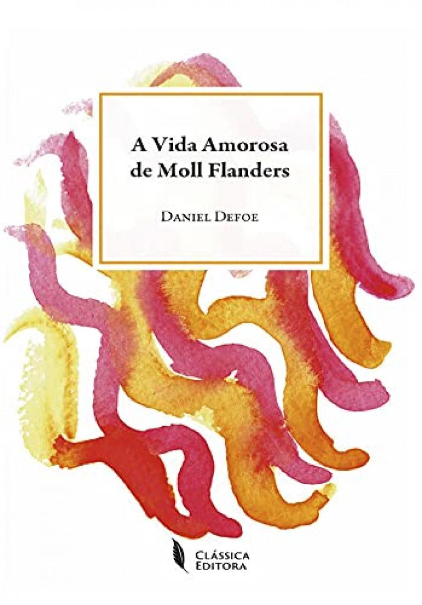 A VIDA AMOROSA DE MOLL FLANDERS