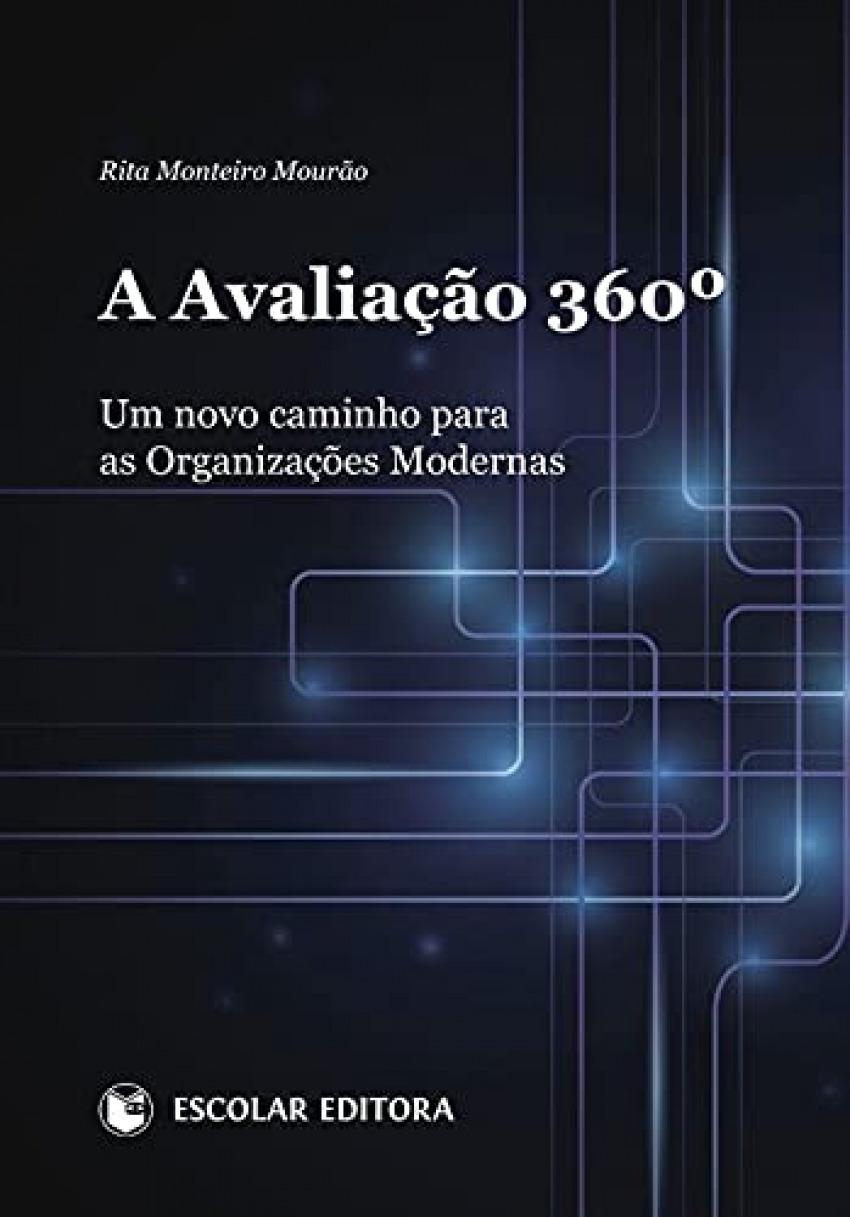 A AVALIAÇÃO 360: UM NOVO CAMINHO PARA AS ORGANIZAÇÕES MODERNAS