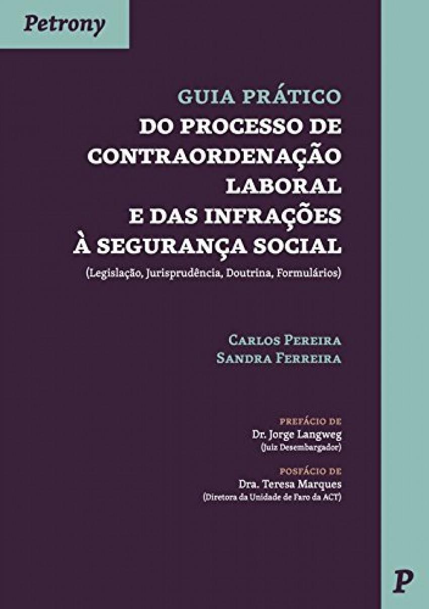 GUIA PRÁCTICO DO PROCESSO DE CONTRAORDENAÇÃO LABORAL E DAS INFRAÇÕES À SEGURANÇA SOCIAL