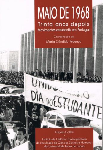 MAIO DE 1968: TRINTA ANOS DEPOISMOVIMENTOS ESTUDANTIS EM PORTUGAL