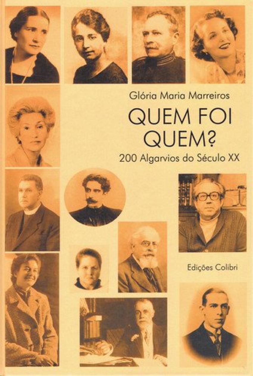 QUEM FOI QUEM 200 ALGARVIOS DO SÉC. XX