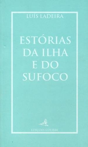 ESTÓRIAS DA ILHA E DO SUFOCOCONTOS