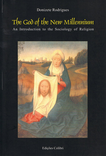 THE GOD OF THE NEW MILLENNIUMAN INTRODUCTION TO THE SOCIOLOGY OF RELIGION
