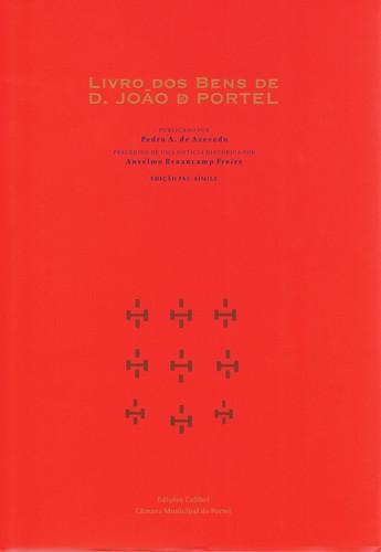 LIVRO DOS BENS DE D. JOÃO DE PORTELCARTULÁRIO DO SÉCULO XIII (FACSIMILE)