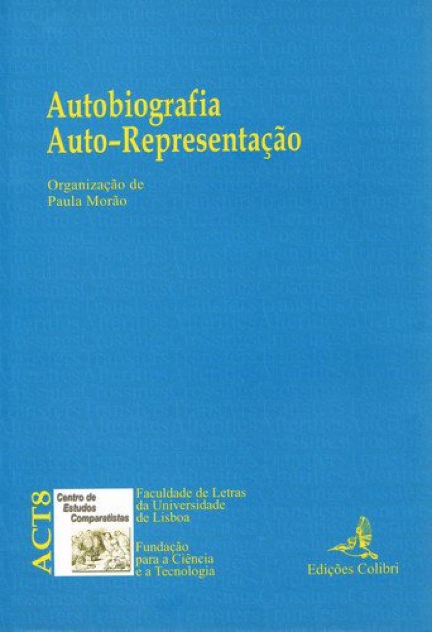 AUTOBIOGRAFIA. AUTO-REPRESENTAÇÃO