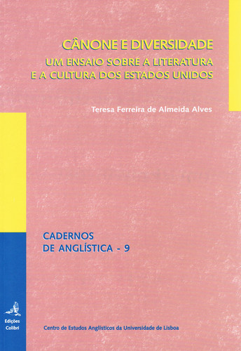 CÂNONE E DIVERSIDADEUM ENSAIO SOBRE A LITERATURA E A CULTURA DOS ESTADOS UNIDOS