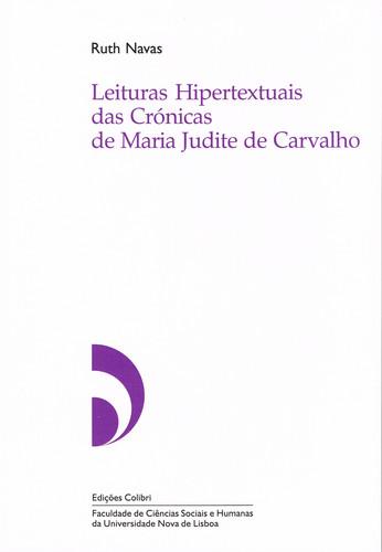 LEITURAS HIPERTEXTUAIS DAS CRÓNICAS DE MARIA JUDITE DE CARVALHO