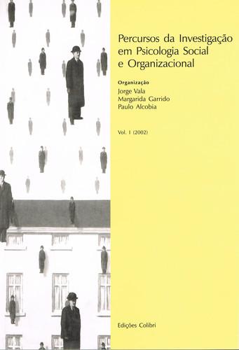 PERCURSOS DA INVESTIGAÇÃO EM PSICOLOGIA SOCIAL E ORGANIZACIONAL VOL. I (2002)