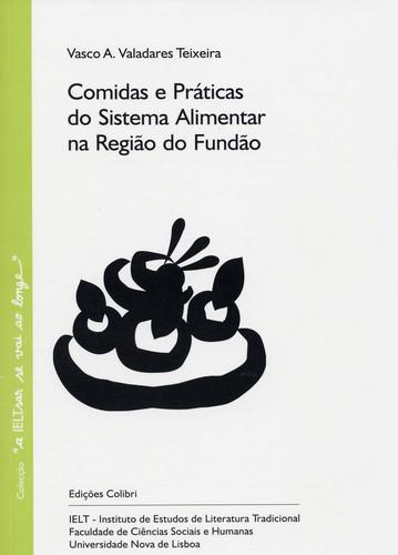 COMIDAS E PRÁTICAS DO SISTEMA ALIMENTAR DA REGIÃO DO FUNDÃO