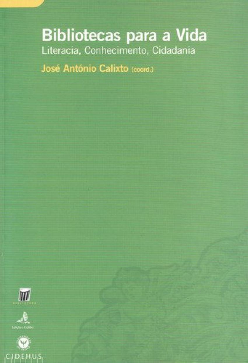 BIBLIOTECAS PARA A VIDA LITERACIA, CONHECIMENTO, CIDADANIA