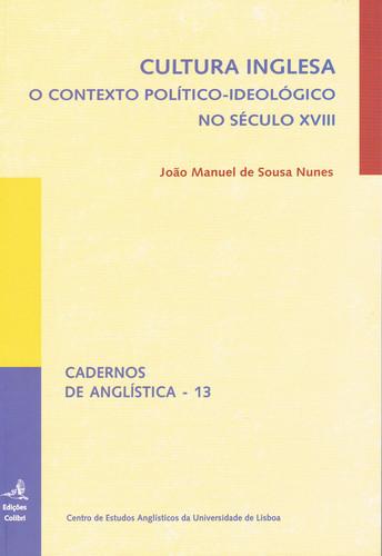 CULTURA INGLESA O CONTEXTO POLÍTICO-IDEOLÓGICO NO SÉCULO XVIII