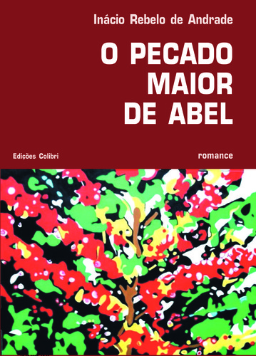 O PECADO MAIOR DE ABEL. ROMANCE