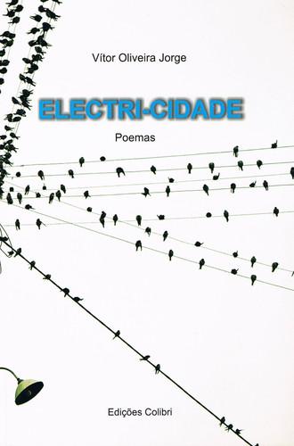 ELECTRI-CIDADE- POEMAS