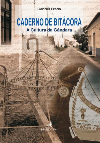 CADERNO DE BITÁCORA A CULTURA DA GÂNDARA