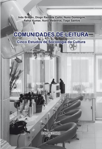 COMUNIDADES DE LEITURA CINCO ESTUDOS DE SOCIOLOGIA DA CULTURA