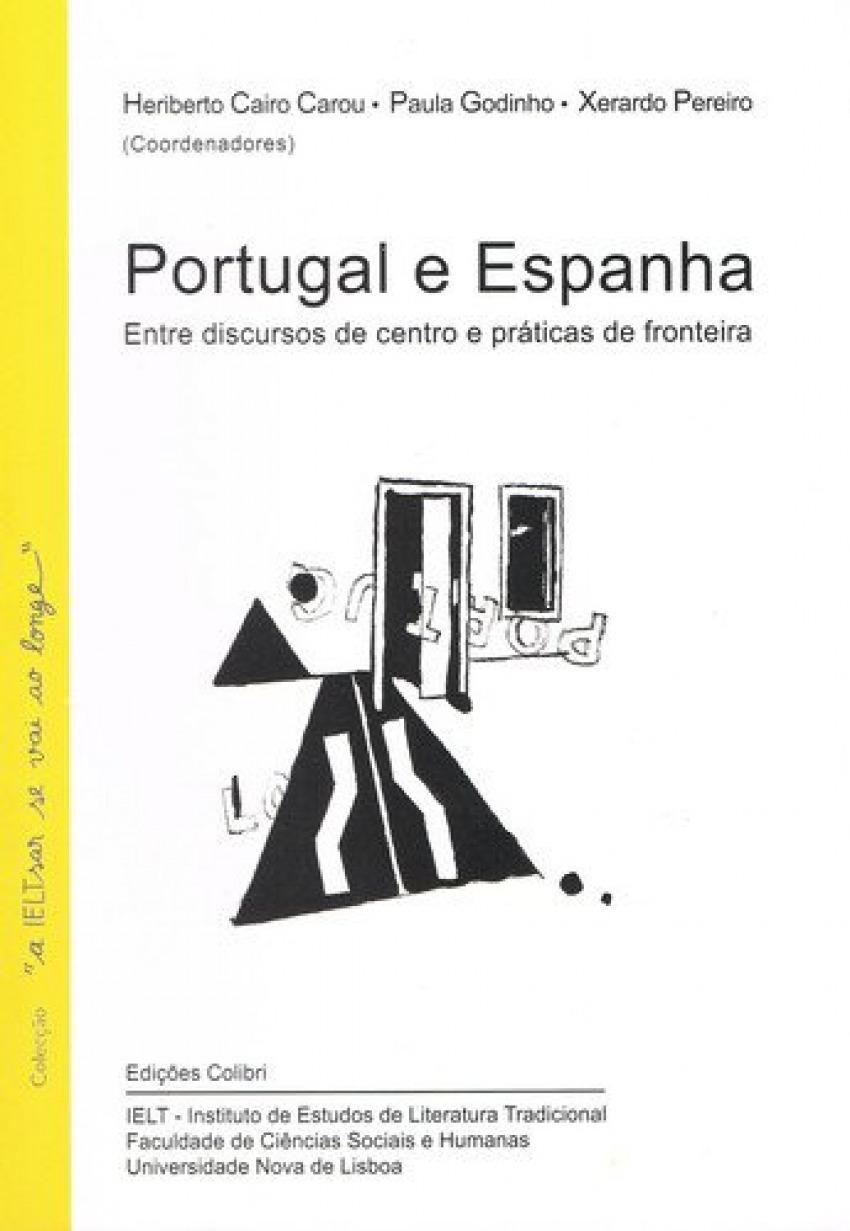 PORTUGAL E ESPANHA. ENTRE DISCURSOS DE CENTRO E PRÁTICAS DE FRONTEIRA