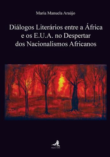 DIÁLOGOS LITERÁRIOS ENTRE A ÁFRICA E OS E.U.A. NO DESPERTAR DOS NACIONALISMOS AFRICANOS