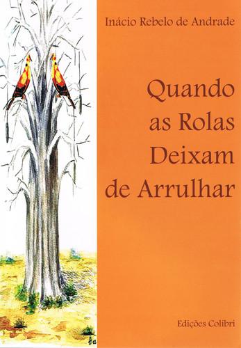 QUANDO AS ROLAS DEIXAM DE ARRULHAR