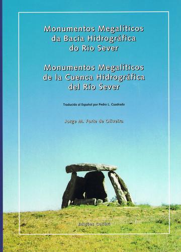 MONUMENTOS MEGALÍTICOS = MONUMENTOS MEGALITICOS DE LA CUENCA DEL RÍO SEVER