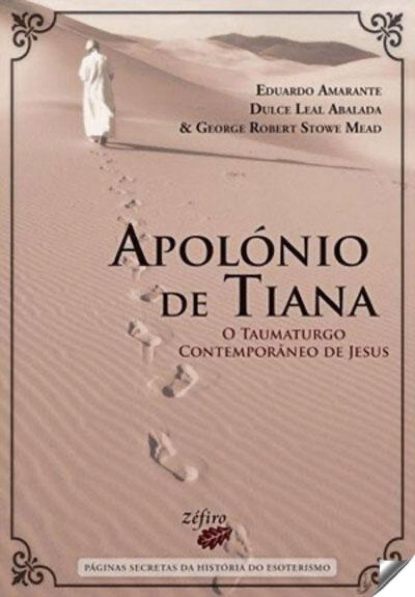 APOLÓNIO DE TIANA: O TAUMATURGO CONTEMPORÂNEO DE JESUS