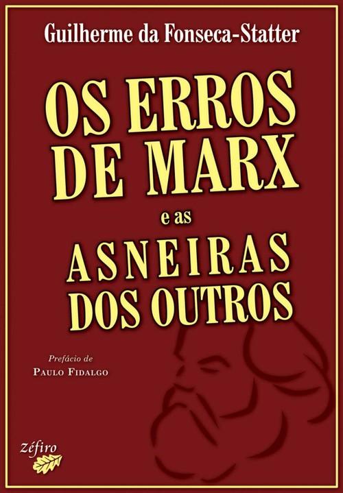 OS ERROS DE MARX E AS ASNEIRAS DOS OUTROS