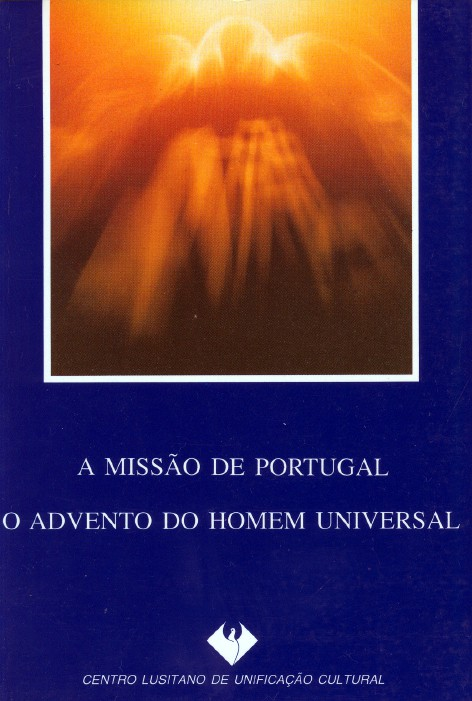 A Missao de Portugal: O Advento do Homem Universal