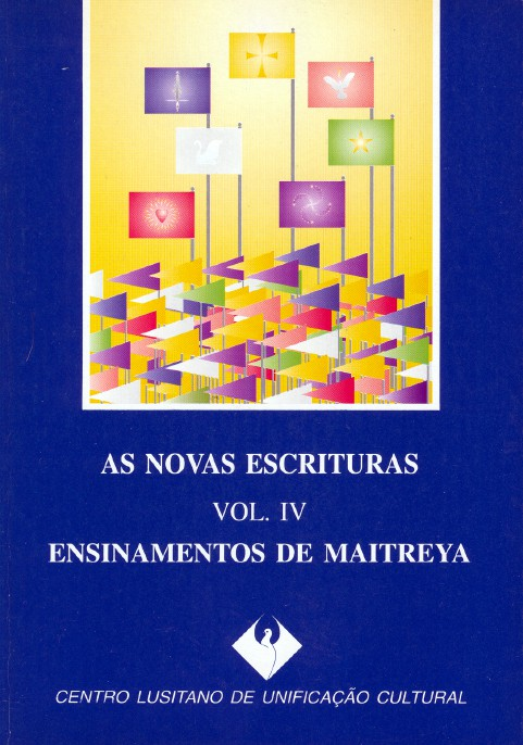 As Novas Escrituras: Vol. IV