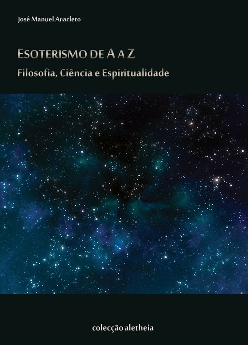 Esoterismo de A a Z: Filosofia, Ciencia e Espiritualidade