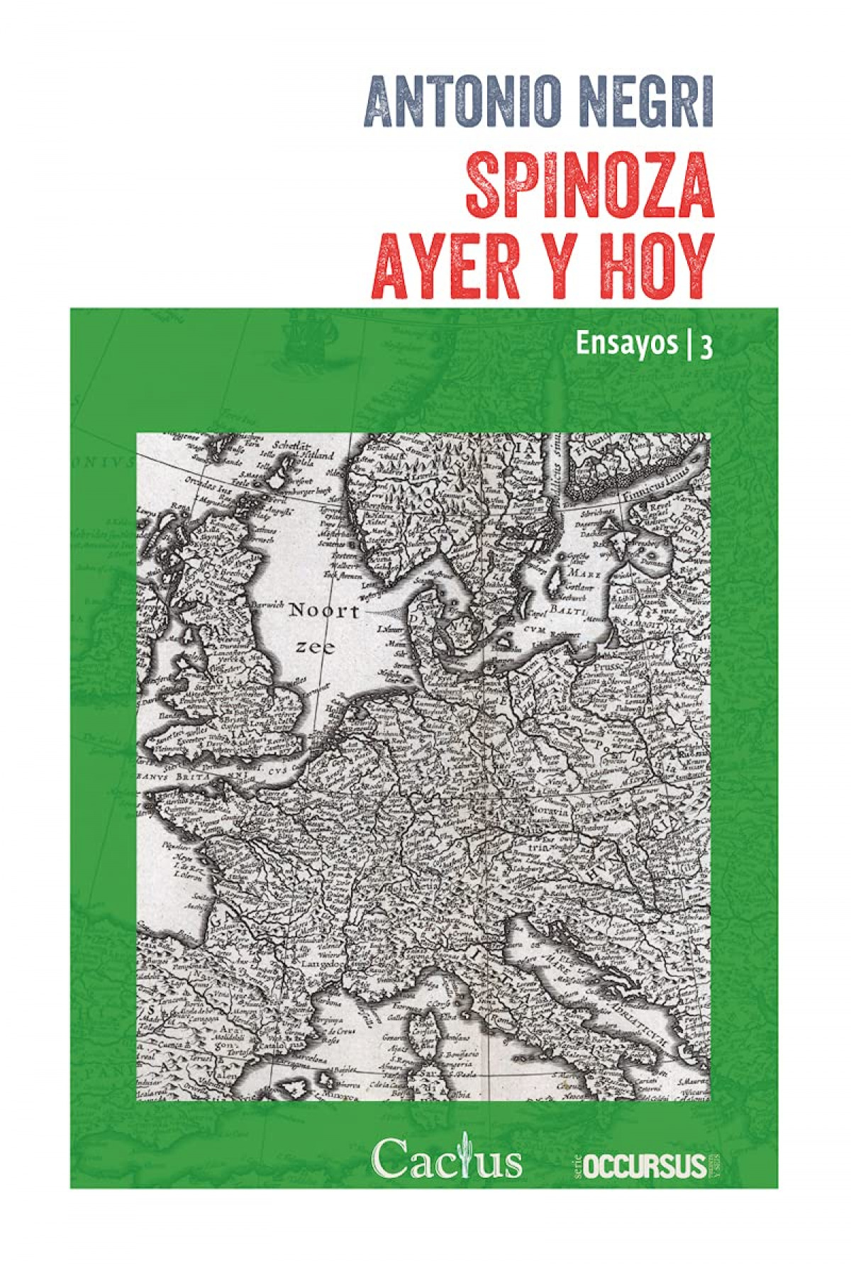 SPINOZA AYER Y HOY