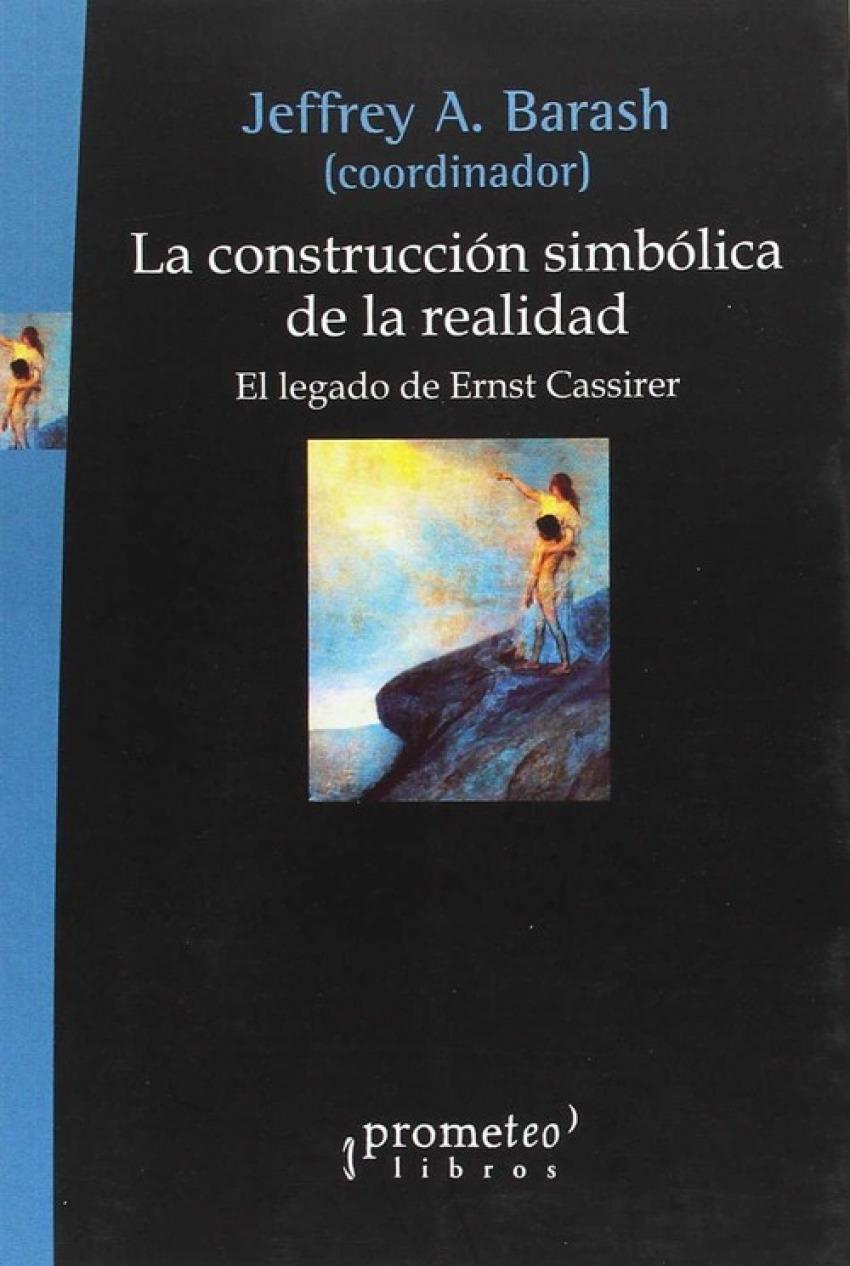 LA CONSTRUCCION SIMBOLICA DE LA REALIDAD