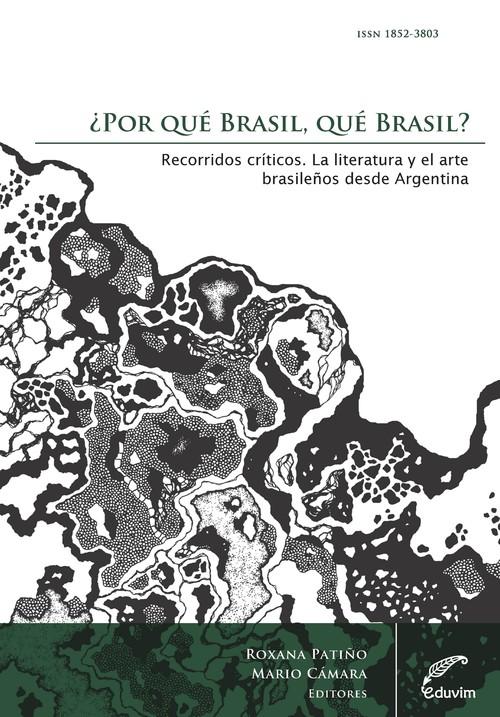 ¿Por qué Brasil, qué Brasil? Recorridos críticos