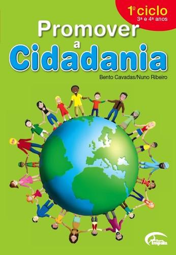 PROMOVER A CIDADANIA - 1º CICLO (3º E 4º ANOS)