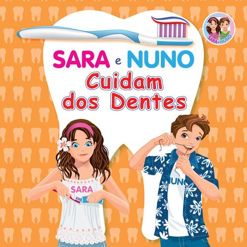 SARA E NUNO CUIDAM DOS DENTES