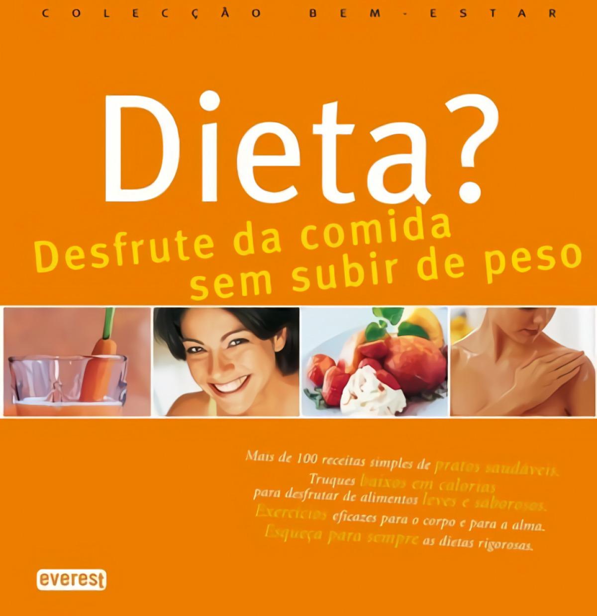 DIETA? DESFRUTE DA COMIDA SEM SUBIR DE PESO