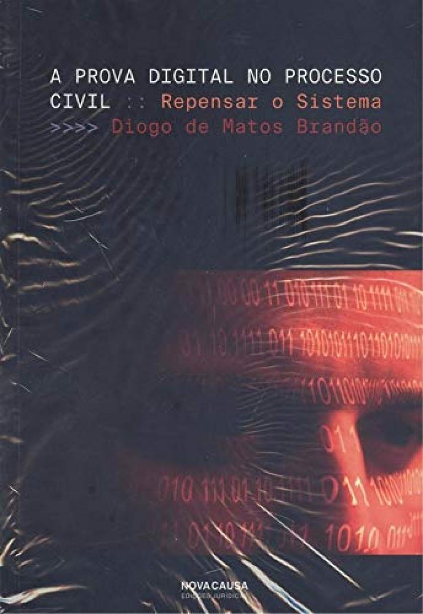 Prova digital no processo civil: repensar o sistema