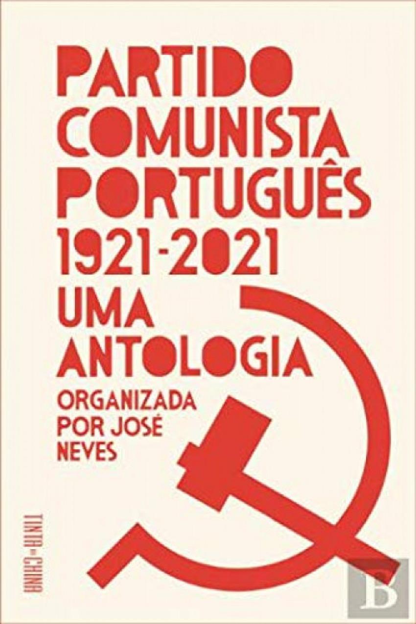 PARTIDO COMUNISTA PORTUGUÊS 1921-2021
