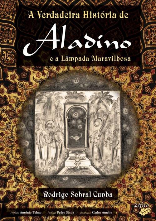 A VERDADEIRA HISTÓRIA DE ALADINO E A LÂMPADA MARAVILHOSA